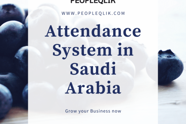 Why Attendance Software in Saudi Arabia is essential for startups?